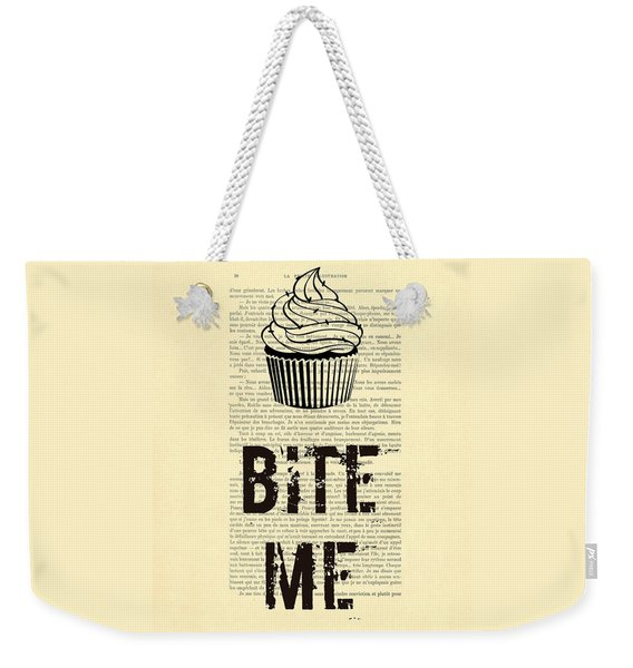 Cupcake Bite Me Typography Weekender Tote Bag
