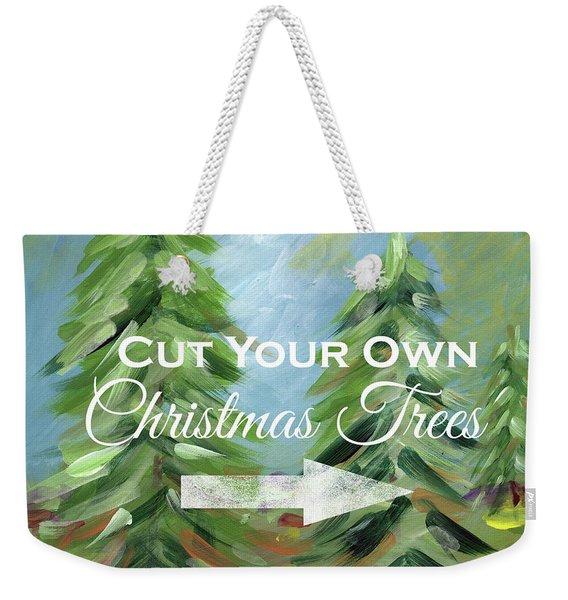 Cut Your Own Tree- Art By Linda Woods Weekender Tote Bag