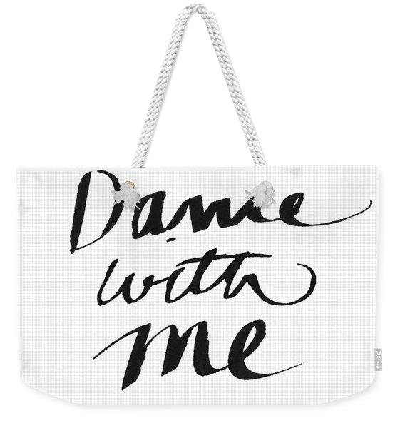 Dance With Me- Art By Linda Woods Weekender Tote Bag