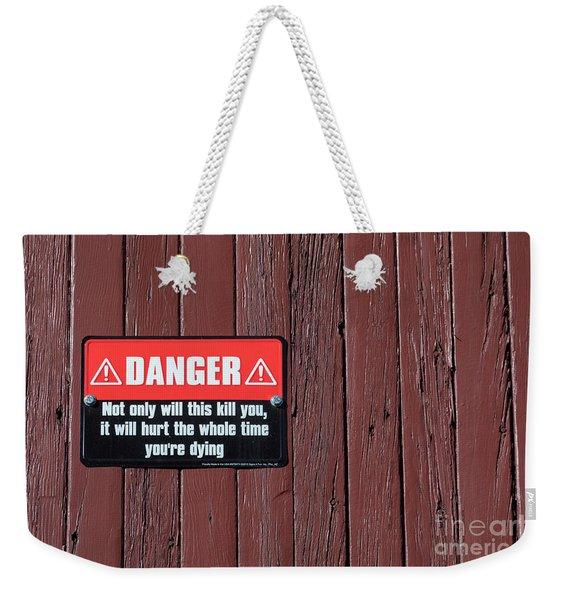 Danger Weekender Tote Bag