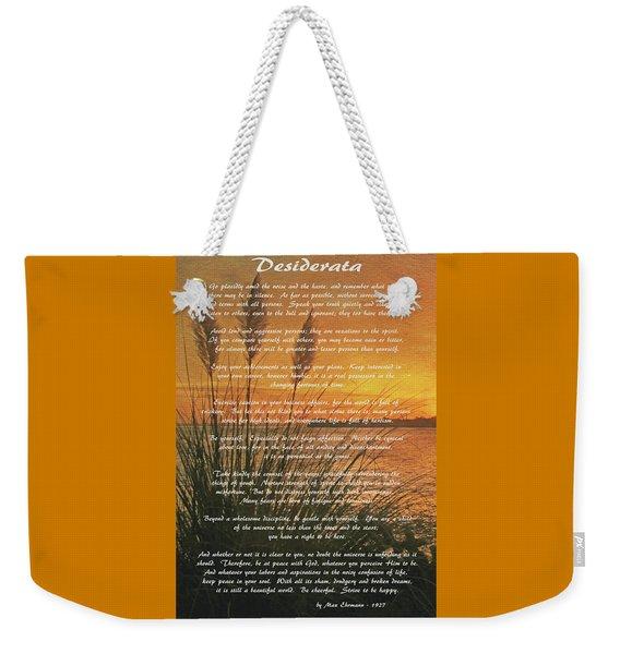 Desiderata - Go Placidly Weekender Tote Bag