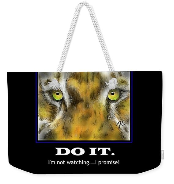 Do It Motivational Weekender Tote Bag