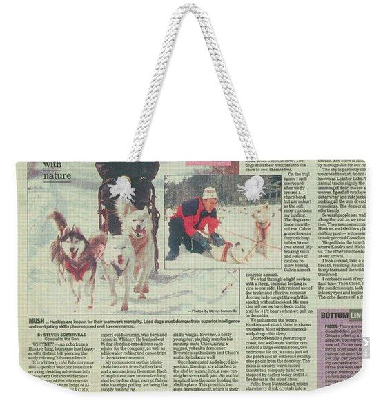 Dogsledding Travel Article Toronto Sun Weekender Tote Bag