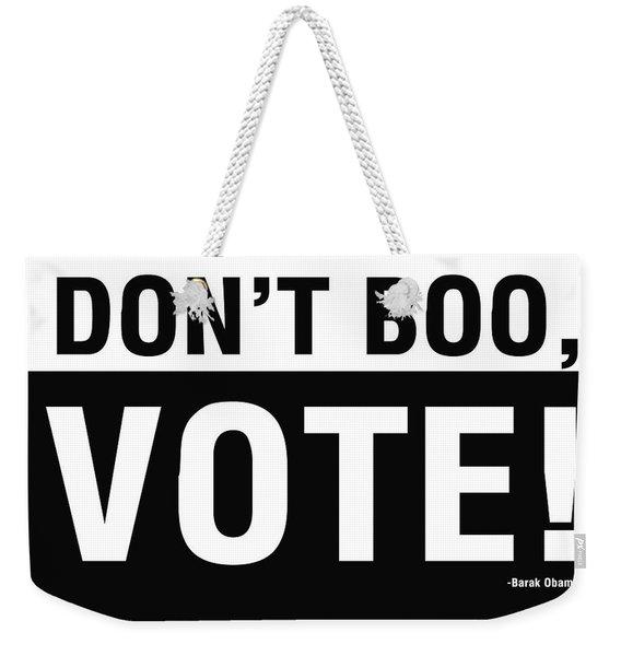 Don't Boo Vote- Art By Linda Woods Weekender Tote Bag