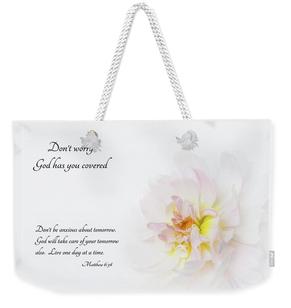 Don't Worry With Verse Weekender Tote Bag
