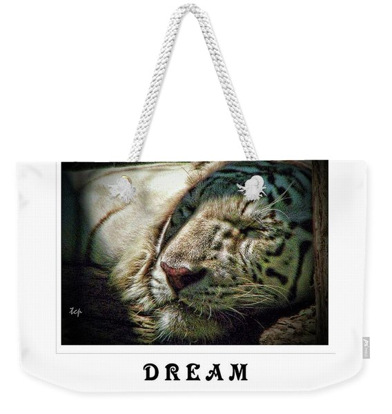 Dream Bigger Weekender Tote Bag