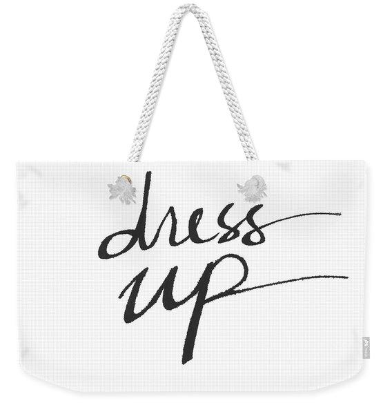 Dress Up- Art By Linda Woods Weekender Tote Bag