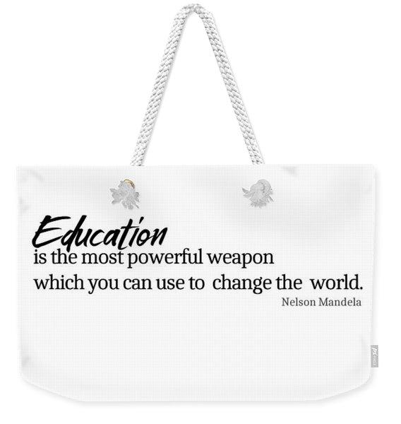 Education #minimalism Weekender Tote Bag
