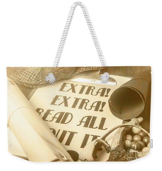 Extra Extra Read All About It Weekender Tote Bag