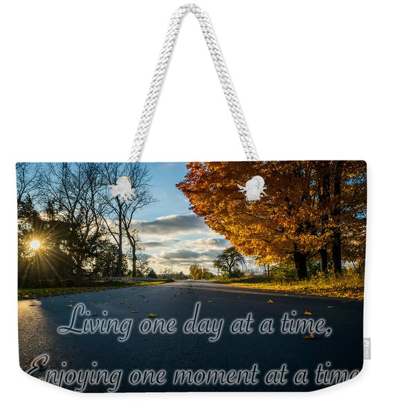 Fall Day With Saying Weekender Tote Bag
