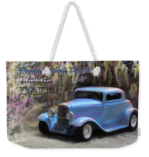 Fathers Day Classic Dad Weekender Tote Bag