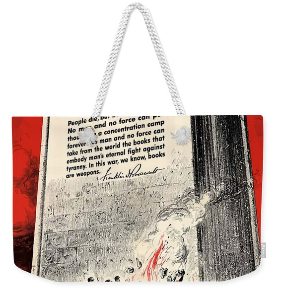 Fdr Quote On Book Burning  Weekender Tote Bag