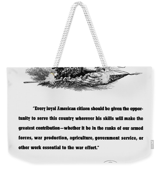 Fdr War Quote Weekender Tote Bag
