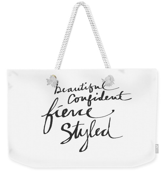 Fierce And Styled Black- Art By Linda Woods Weekender Tote Bag