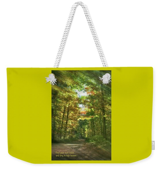 Find Your Own Voice Weekender Tote Bag