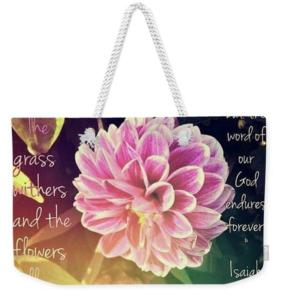 Flower With Scripture Weekender Tote Bag