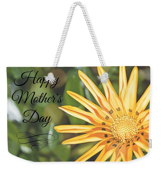 For My Mother Weekender Tote Bag