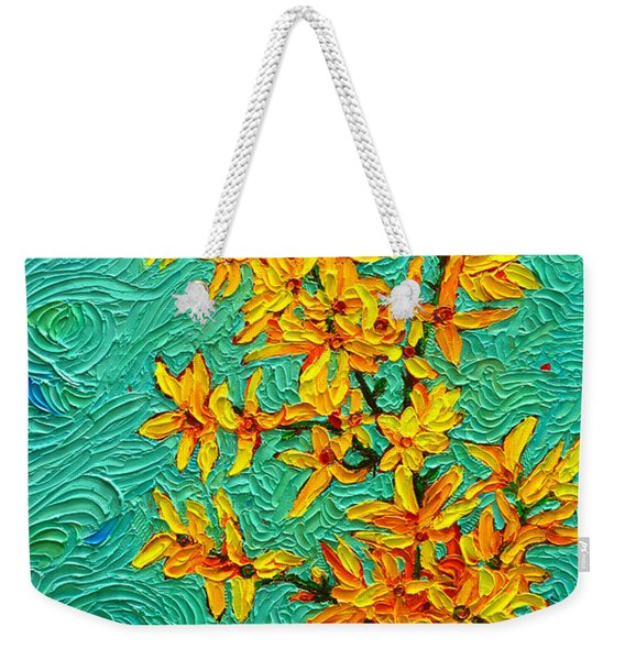 Forsythia Vibration Modern Impressionist Flower Art Palette Knife Oil Painting By Ana Maria Edulescu Weekender Tote Bag
