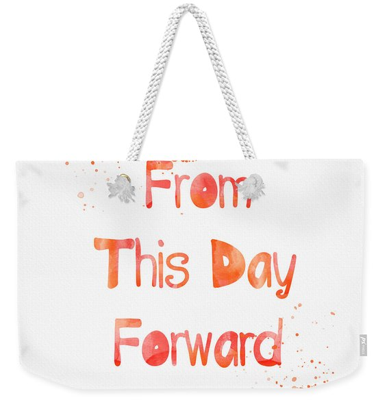 From This Day Forward Weekender Tote Bag