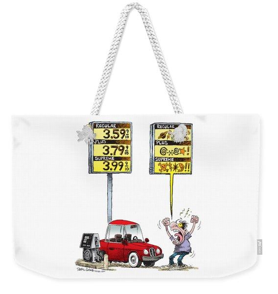 Gas Price Curse Weekender Tote Bag