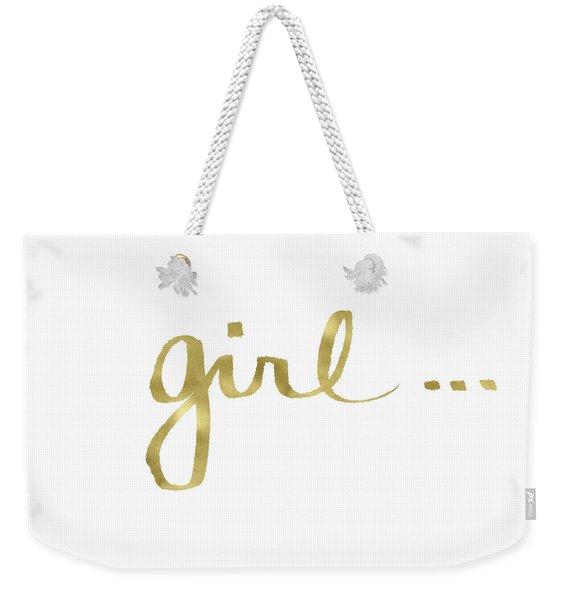 Girl Talk Gold- Art By Linda Woods Weekender Tote Bag
