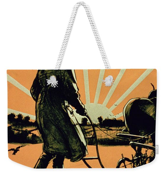 God Speed The Plough And The Woman Who Drives It Weekender Tote Bag