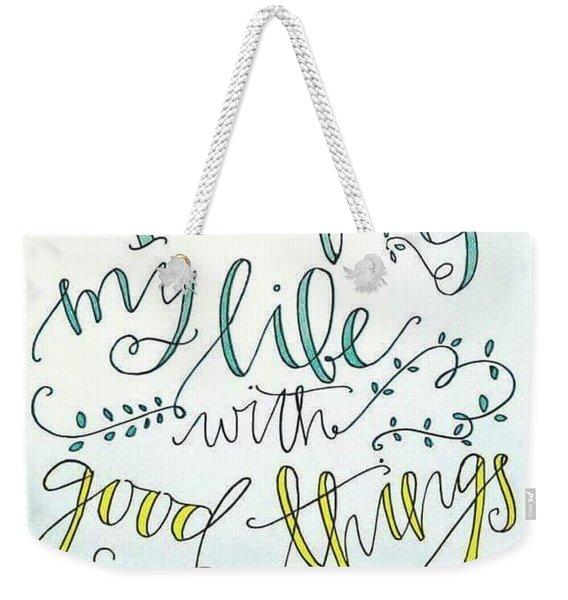 Good Things  Weekender Tote Bag