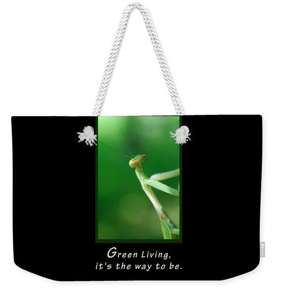 Green Living Weekender Tote Bag