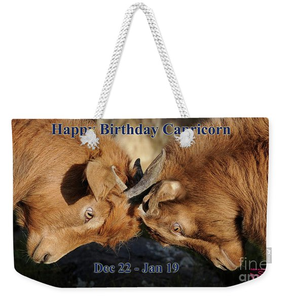 Happy Birthday Capricorn Weekender Tote Bag
