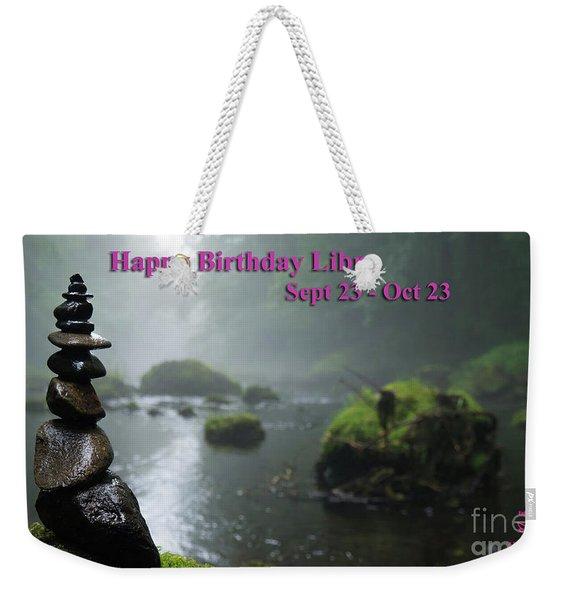 Happy Birthday Libra Weekender Tote Bag