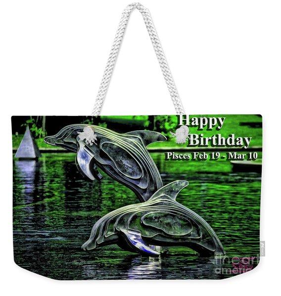 Happy Birthday Pisces Weekender Tote Bag