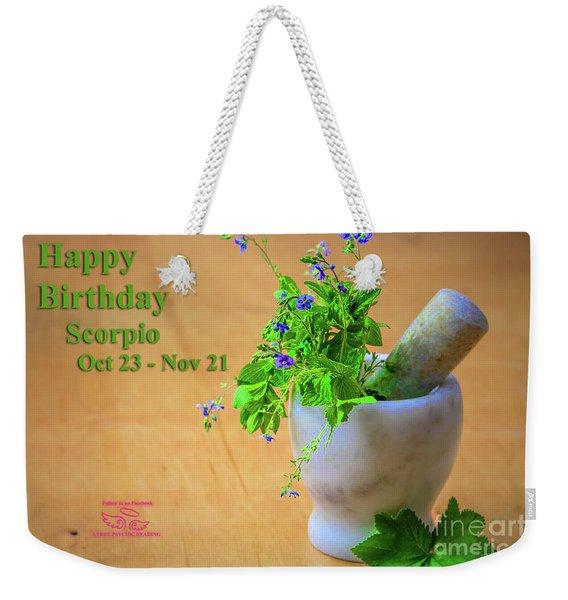 Happy Birthday Scorpio Weekender Tote Bag