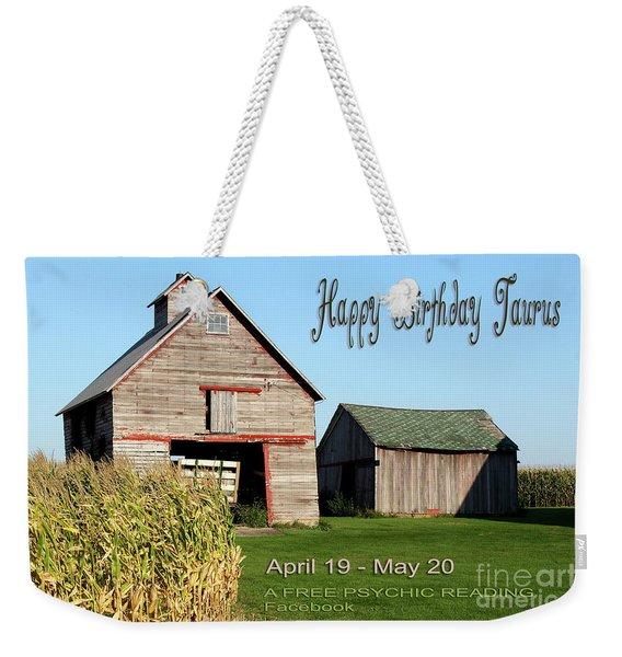 Happy Birthday Taurus Weekender Tote Bag