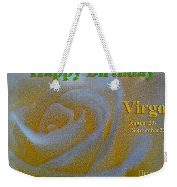 Happy Birthday Virgo Weekender Tote Bag