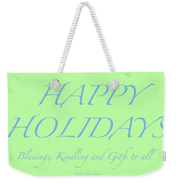 Happy Holidays - Day 4 Weekender Tote Bag
