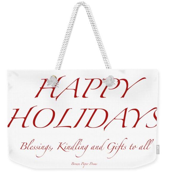 Happy Holidays - Day 8 Weekender Tote Bag