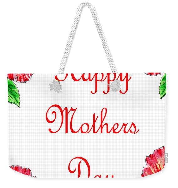 Happy Mothers Day Hibiscus Weekender Tote Bag