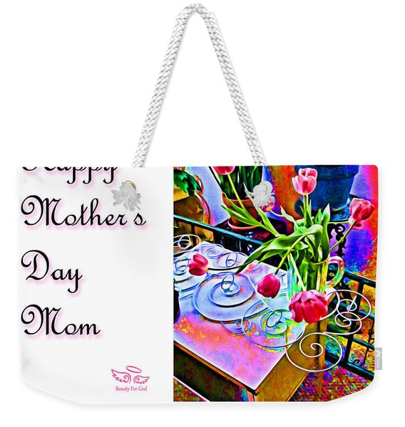 Happy Mother's Day Mom Weekender Tote Bag