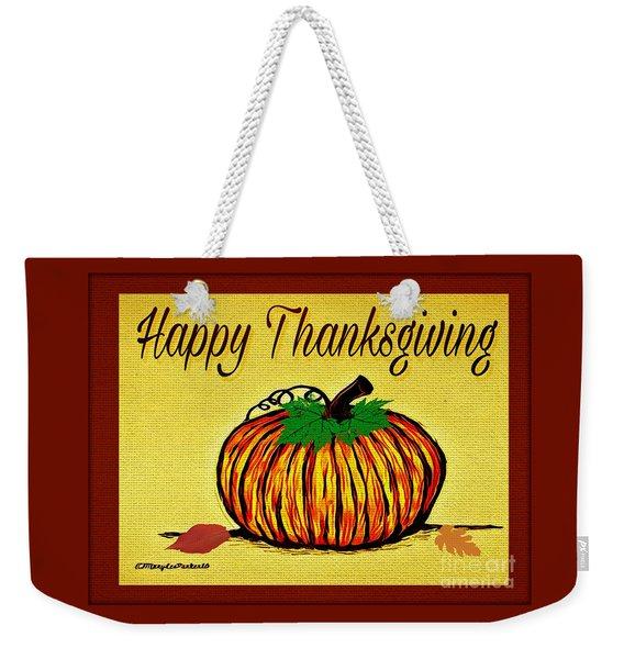 Happy Thanksgiving Weekender Tote Bag