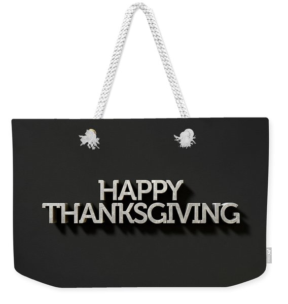 Happy Thanksgiving Text On Black Weekender Tote Bag