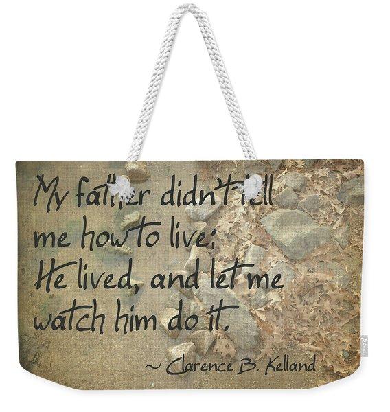 He Let Me Watch Him Weekender Tote Bag