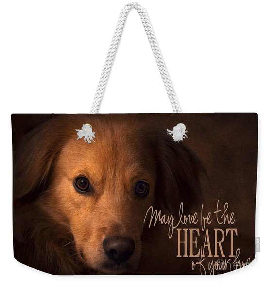 Heart Of Your Home  Weekender Tote Bag