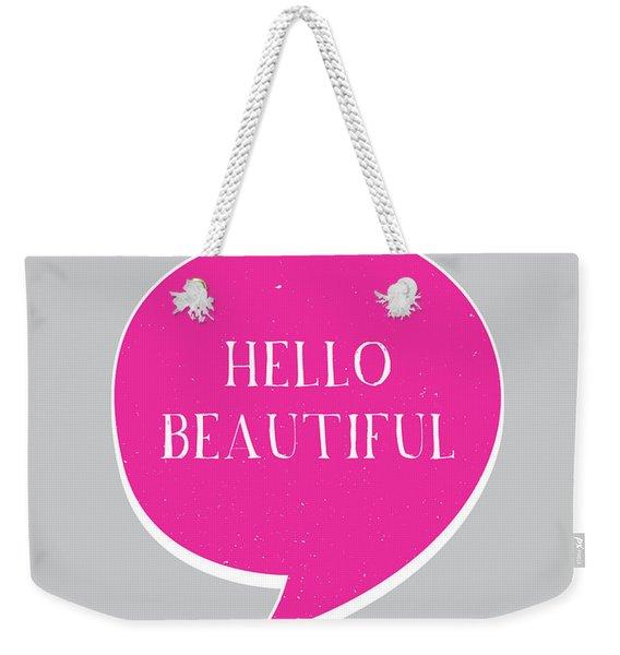 Hello Beautiful Weekender Tote Bag