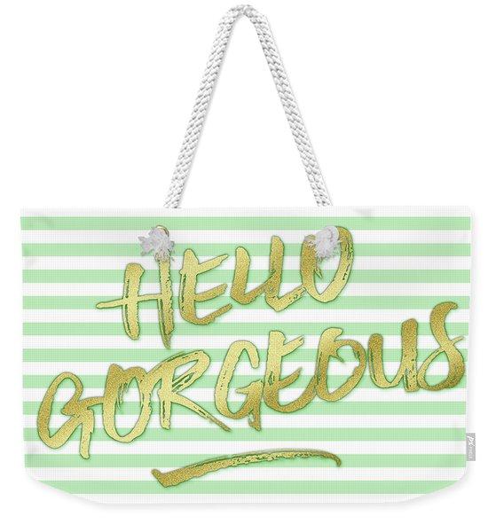 Hello Gorgeous Gold Glitter Mountain Mint Stripes Weekender Tote Bag
