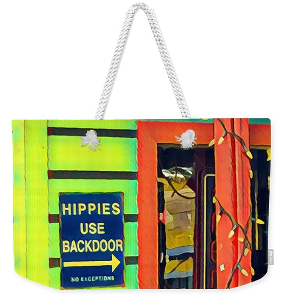 Hippies Use Backdoor Weekender Tote Bag