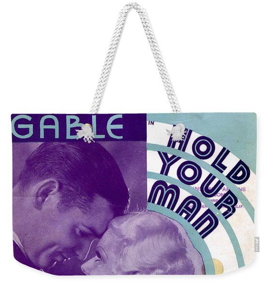 Hold Your Man Weekender Tote Bag