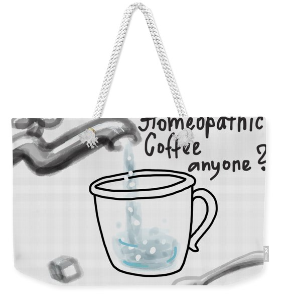 Homeopathic Coffee Weekender Tote Bag