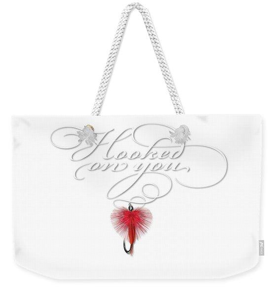 Hooked On You Weekender Tote Bag