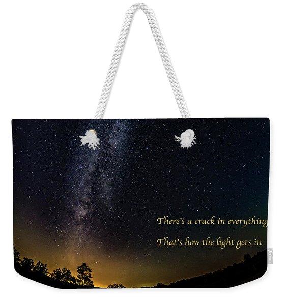 How The Light Gets In 2 Weekender Tote Bag
