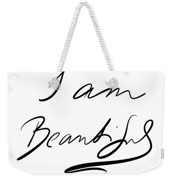 I Am Beautiful Weekender Tote Bag
